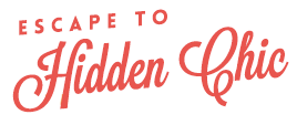 Escape to Hidden Chic